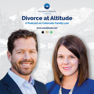 Divorce at Altitude Podcast on Colorado Family Law